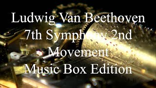 Beethoven's 7th Symphony 2nd Movement - Authentic Music Box - Sheet Music + VST