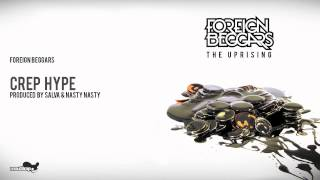Foreign Beggars - Crep Hype ( Produced by Salva & Nasty Nasty ) - Official