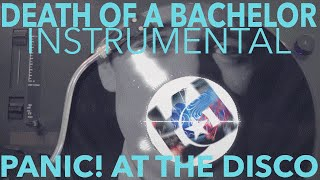 Death Of A Bachelor Instrumental [HQ] - Panic! At The Disco #DOABCOVER