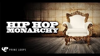 Hip Hop Monarchy, HipHop Samples, Loops, Drum Hits and One Shots