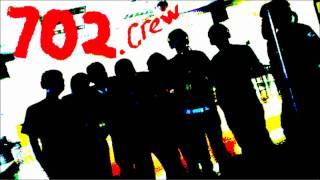 702 CREW FT PRETTY RICKY