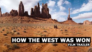 How the West Was Won | Film Trailer
