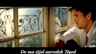 Enrique Iglesias Tonight (I'm Lovin' You) Hungarian lyrics