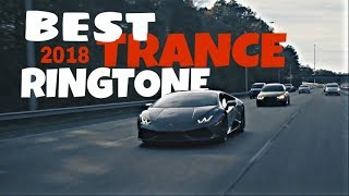Best trance ringtone 2018 download