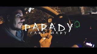 PARADY | CARY MARY | UKAZKA