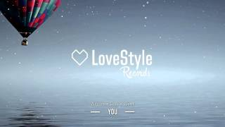 Andrew Rai & Svet - You (Radio Edit) LoveStyle Records