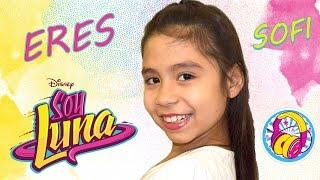 Eres Soy Luna Disney Cover Sofi Sol