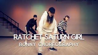 BONNY CHOREOGRAPHY | Aminé - RATCHET SATURN GIRL