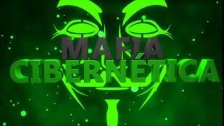 Intro Mafia Cibernética // 1 FRAME // Anonymous