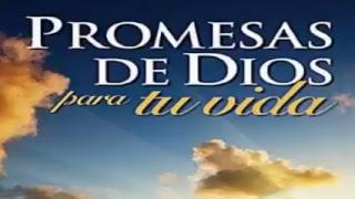 25/5/2017 promesas de Dios para tu vida