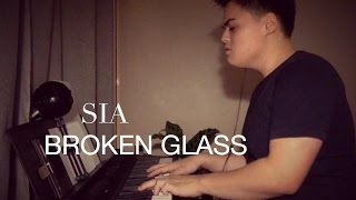 Sia - Broken Glass (Cover)