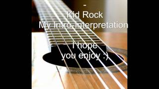 Sweet Home Alabama - Kid Rock (Cover)