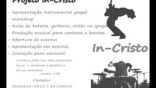 Projeto In-Cristo (Musica instrumental Gospel)