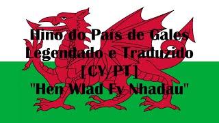 """Hino do País de Gales Legendado e Traduzido[CY/PT] """"Hen Wlad Fy Nhadau"""""""