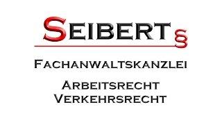 Anwalt Regensburg - FACHANWALT SEIBERT - Arbeitsrecht Verkehrsrecht