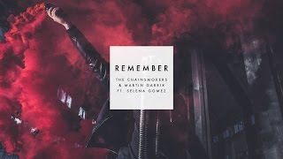 The Chainsmokers & Martin Garrix ft. Selena Gomez - Remember (New Song 2016)
