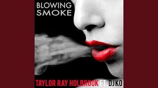 Blowing Smoke (feat. DJ KO)