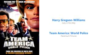 Team America: World Police Soundtrack (Harry Gregson-Williams - Gary in the Alley)