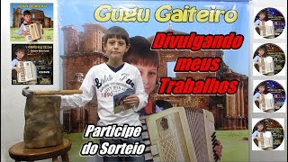 Gugu Gaiteiro - Venda do CD/DVD do Gugu Gaiteiro