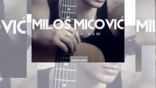 MILOS MICOVIC Musko sam 2012