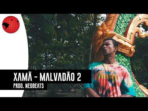 Malvadao 2 de Xama Letra y Video