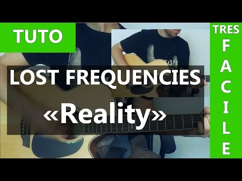 lost-frequencies-reality-tuto-guitare-ipsaous