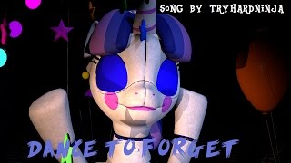 [SFM MLP] Ballora song Dance to forget song by TryHardNinja (REUPLOAD)