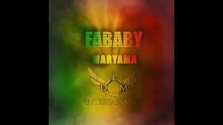Fababy - Maryama ( clip officiel )