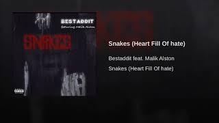 Snakes (Heart Fill Of hate)