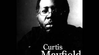 Curtis Mayfield -The Makings Of You ( Rare Live)