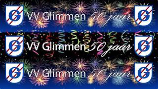 Glimmen 50 jaar VV Glimmen Jubileum