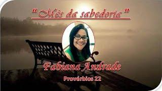 0238 - Provérbios 22 (22/31) / Fabiana Andrade