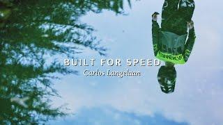 Built For Speed - Carlos Langelaan