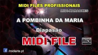 ♬ Midi file  - A POMBINHA DA MARIA - Diapasão