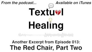 Textual Healing Podcast Ep 013 - Reading the Conversation