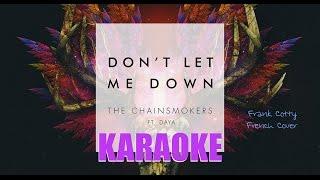 The Chainsmokers ft. Daya - Don't let me down (instru) KARAOKE PAROLES