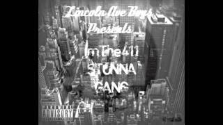 Stunna Gang - Blame Game ( Im The 411 )  (Download Link Attached)