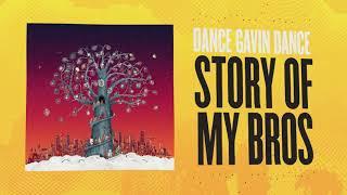 Dance Gavin Dance - Story Of My Bros