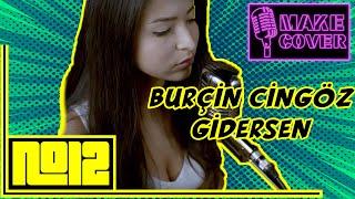 Live Performance: Burçin Cingöz - Gidersen (Jehan Barbur Cover)