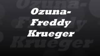 Ozuna y Fredy kruger vídeo oficial