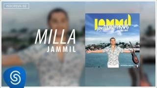 Jammil part Manno Góes -  Milla (De Todas as Praias) Áudio Oficial