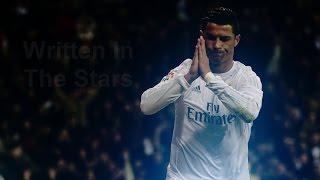 Cristiano Ronaldo ► Written In The Stars | 2016 HD