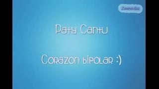 Corazón Bipolar (Paty Cantu) letra