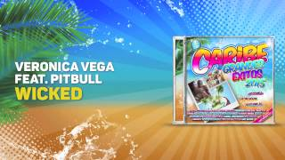 Veronica Vega ft Pitbull - Wicked