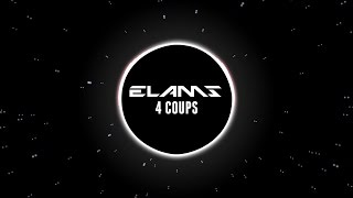 ELAMS - 4 COUPS (LYRICS) [04/15] / 'BALTIMORE' ALBUM GRATUIT