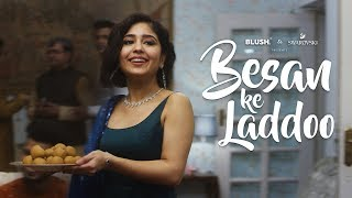 Besan Ke Laddoo | Ft. Shweta Tripathi and Anuj Sachdeva | Diwali Special | Blush