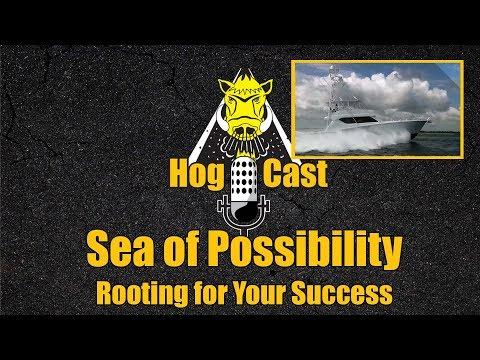Hog Cast - Sea of Possibility