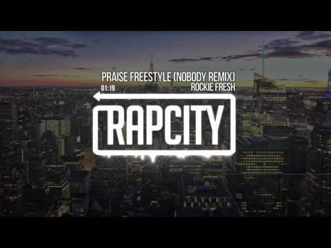 Rockie Fresh - Praise Freestyle (Nobody Remix) Prod. By Gift