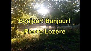 Bonjour!... Bonjour!... de Pierre Lozère
