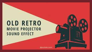 Old Retro Movie Projector Sound Effect